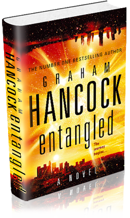 Entangled by Graham Hancock, author of Fingerprints of the Gods